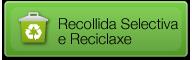 Recollida Selectiva e Reciclaxe